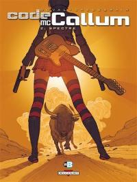 Code McCallum. Volume 2, Spectre