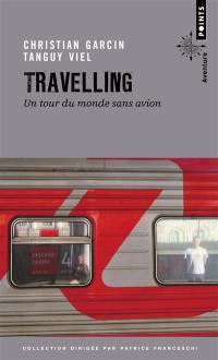 Travelling : un tour du monde sans avion