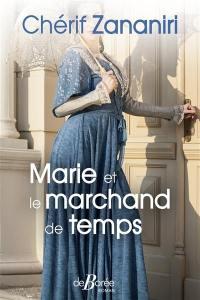 Marie et le marchand de temps