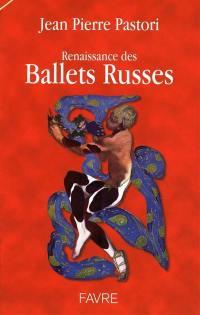 Renaissance des Ballets russes