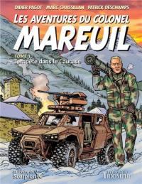 Les aventures du colonel Mareuil. Vol. 1. Tempête dans le Caucase