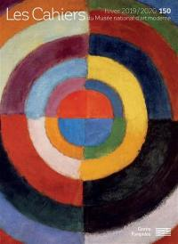 Cahiers du Musée national d'art moderne. n° 150,