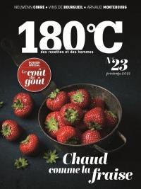 180 °C : des recettes et des hommes. n° 23, Le coût du goût