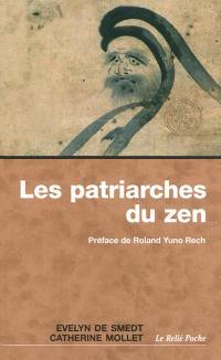 Les patriarches du zen : une anthologie