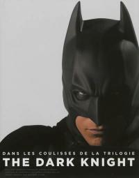 Dans les coulisses de la trilogie The dark knight