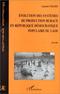 Évolution des systèmes de production ruraux en République démocratique populaire du Laos
