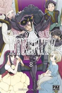 To your eternity. Volume 8,