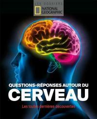 Questions-réponses autour du cerveau