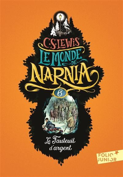 Le monde de Narnia, Le fauteuil d'argent, Vol. 6