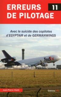 Erreurs de pilotage. Volume 11,