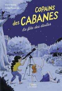 Copains des cabanes. Volume 3, La fête des étoiles
