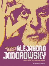 Les sept vies d'Alejandro Jodorowsky