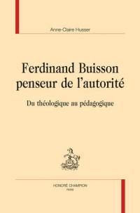 Ferdinand Buisson, penseur de l'autorité