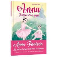 Anna, journal d'un cygne. Volume 6, Rêve de ballerine