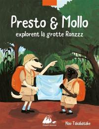 Presto & Mollo explorent la grotte Ronzzz