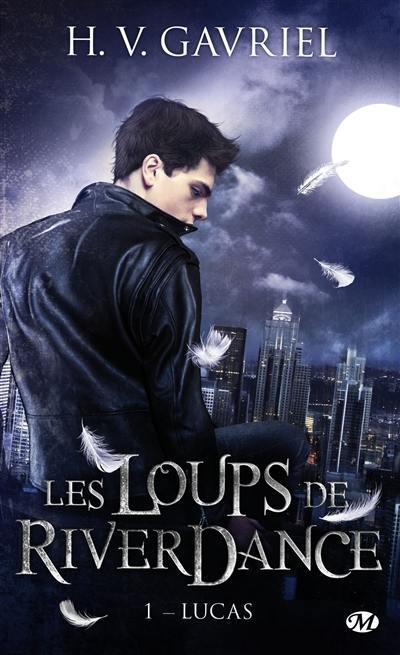 Les loups de Riverdance. Volume 1, Lucas
