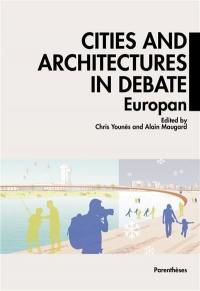 Cities and architectures in debate