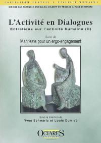 Entretiens sur l'activité humaine. Volume 2, L'activité en dialogues