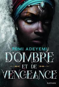 Children of blood and bone, D'ombre et de vengeance, Vol. 2