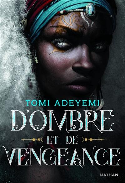Children of blood and bone. Volume 2, D'ombre et de vengeance