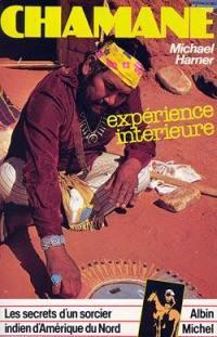 Chamane ou les Secrets d'un sorcier indien d'Amérique du Nord