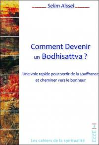 Comment devenir un bodhisattva ?