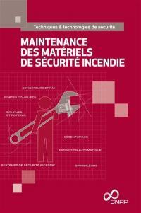 La maintenance des matériels de sécurité incendie