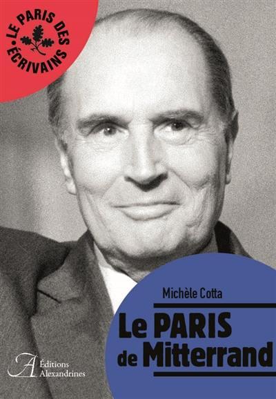 Le Paris de Mitterrand