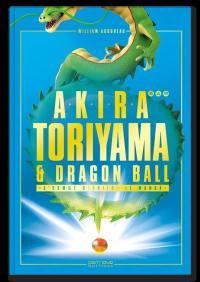 Akira Toriyama et Dragon Ball