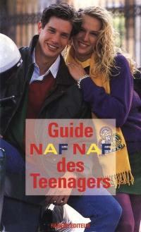 Guide Naf-Naf des teenagers