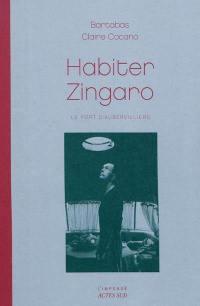 Habiter Zingaro