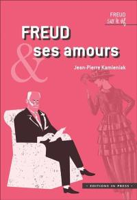 Freud & ses amours