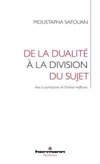 De la dualité à la division du sujet