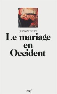 Le Mariage en Occident