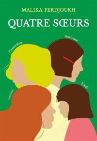 Quatre soeurs : l'intégrale