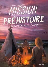 Mission préhistoire