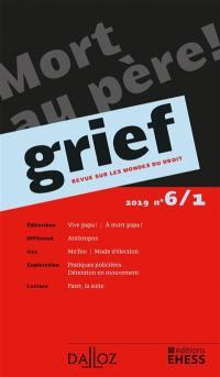Grief : revue sur les mondes du droit. n° 6-1,