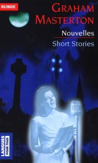 Nouvelles. Short stories
