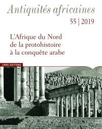 Antiquités africaines. n° 55,