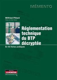 Réglementation technique du BTP décryptée