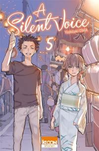 A silent voice. Volume 5,