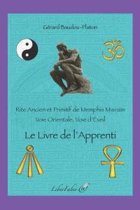 Rite ancien et primitif de Memphis Misraïm, Le livre de l'apprenti