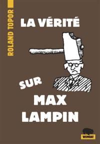 La vérité sur Max Lampin