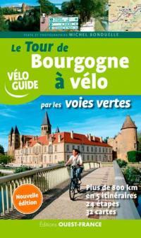 Le tour de Bourgogne à vélo par les voies vertes