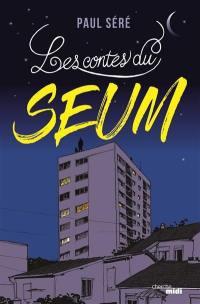 Les contes du Seum