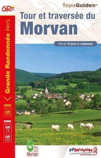 Tour et traversée du Morvan, GR Pays, GR13, GR131