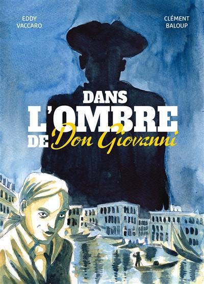 Dans l'ombre de Don Giovanni