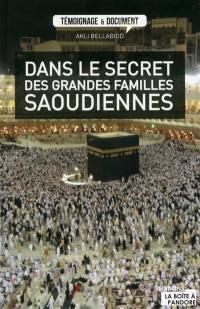 Dans le secret des grandes familles saoudiennes