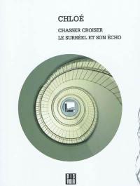 Chasser croiser
