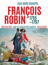 François Robin, l'orateur des campagnes